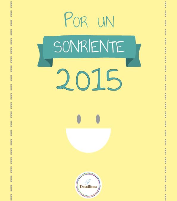 Por un 2015 lleno de sonrisas (y risas :p )